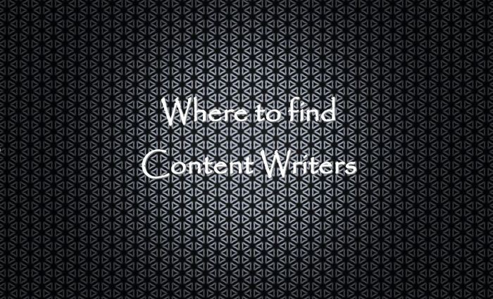 Where to Find Content Writers